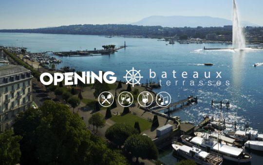 opening bateaux terrasses genève