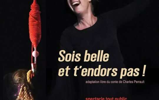 spectacle sois belle