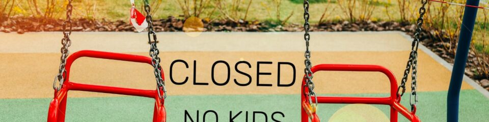 closed no kids
